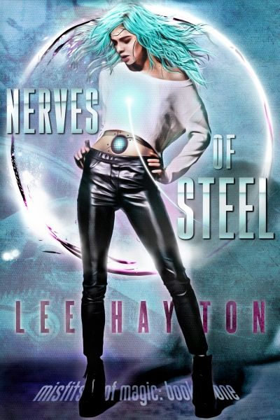 Nerves of Steel: Misfits of Magic Book One