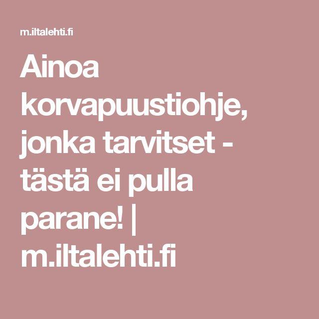 Ainoa korvapuustiohje, jonka tarvitset - tästä ei pulla parane!   m.iltalehti.fi