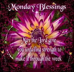 Monday Blessings | Monday Morning Blessing
