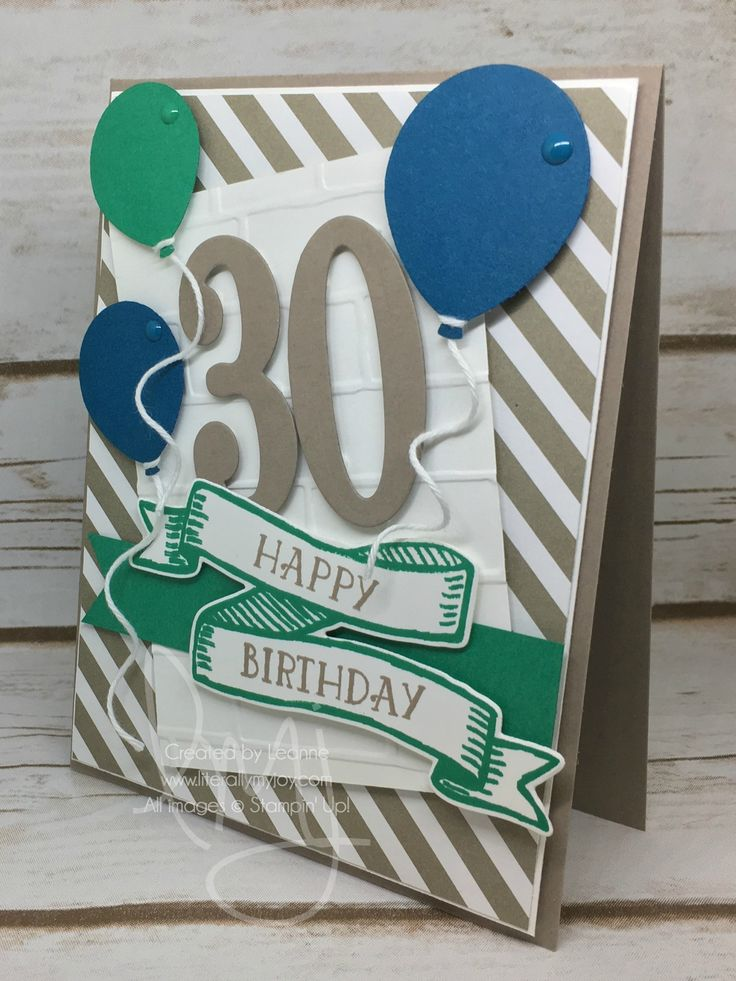 Happy 30th | Stampin' Up! | Banners For Christmas | Number of Years | The Paper Players #PP323 #literallymyjoy #birthday #thirty #masculine #balloons #emeralyenvy #dapperdenim #tiptoptaupe #2016HolidayCatalog #20162017AnnualCatalog
