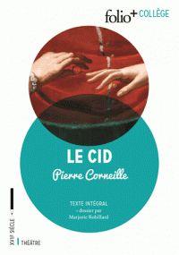 Pierre Corneille - Le Cid. https://hip.univ-orleans.fr/ipac20/ipac.jsp?session=1DH492G511664.2525&profile=scd&source=~!la_source&view=subscriptionsummary&uri=full=3100001~!609989~!0&ri=3&aspect=subtab48&menu=search&ipp=25&spp=20&staffonly=&term=Le+Cid&index=.GK&uindex=&aspect=subtab48&menu=search&ri=3