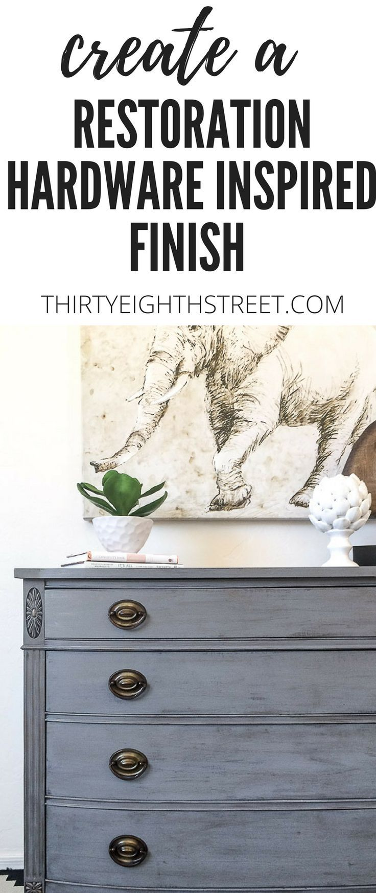 How To Create An Easy Restoration Hardware Faux Finish. Dry Brushing Tutorial With Tips and Tricks To Help YOU Get  A Lovely Weathered RH Look!   Thirty Eighth Street