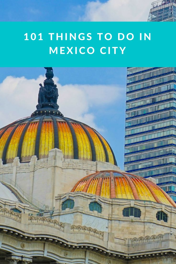 101 things to do in Mexico City