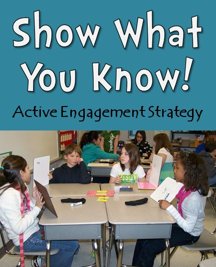 Show What You Know! Active Engagement