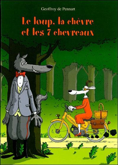 Geoffraoy de Pennart, Le Loup, La Chèvre