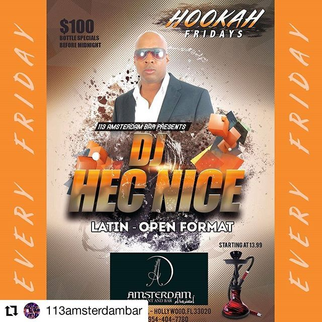 Credit to @113amsterdambar    Todos Los Friday En @djhecnice @113amsterdambar Presenta Hookah Friday    Botellas Empezando Desde $100  Hoohak Desde $13.99  Cocina Abierta La Noche Entera  Entrada GratisMusic  Videos  By #djhecnice #hollywood #hollywoodfl #hollywoodbeach #hollydays #113amsterdambarhollywood @marieesther14 @marcelamartinez_lareyna @michelleyepeszs @karinaquinchia97 @yemayasesu30 @moroochamartinez @ls_1995 @12tthc @veronafitness @migdael_salazar @_29.mc @vaugethreat @raulfacha…