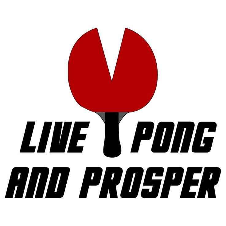 Live Pong and Prosper