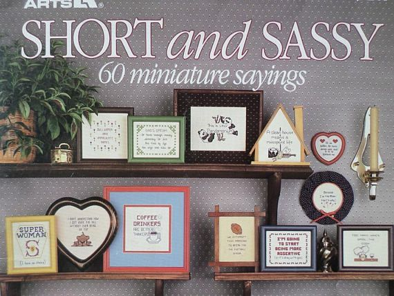 Short and Sassy sayings cross stitch patterns book Leisure