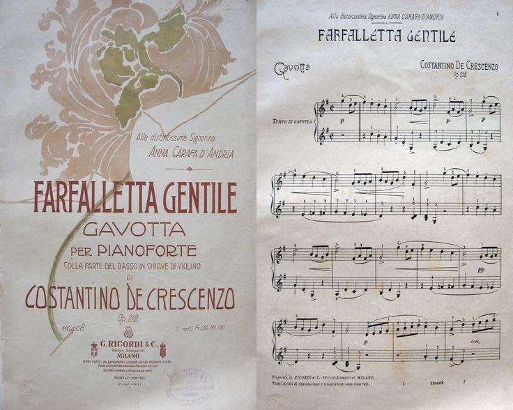 CAMPANIA MUSICA PIANOFORTE - DE CRESCENZO COSTANTINO Farfalletta gentile. Gavotta per pianoforte colla parte del basso in chiave di violino di Costantino De Crescenzo. Alla distintissima sigora Anna Carafa d'Andria. Milano, G.Ricordi, 1905 ca. 4°, bella br. liberty parzialmente staccata, pp.8, fior., buone condizioni. per informazioni: Tel. e fax: 0573-26758  e-mail: mila.sermi@yahoo.it eBay: http://stores.ebay.it/LA-STORIA-DI-CARTA website: www.amordilibro.com