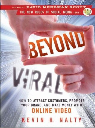 Beyond Viral: Make Money, Social Media, Videos, Book, Rules Social, Viral