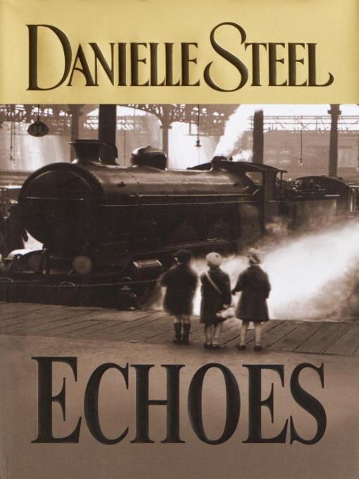 Echoes by Danielle Steel eBook