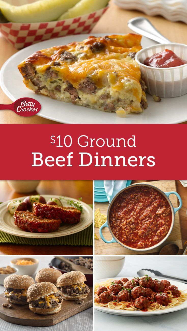 Easy To Make And Even Easier On Your Wallet These Tasty Ground Beef Dinners Feed A Family F Dinner With Ground Beef Meals To Make With Ground Beef Beef Dinner