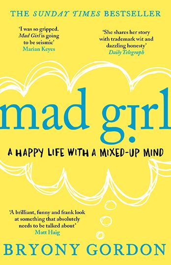 In Bryony Gordon's second autobiographical book – Mad Girl – she gives us an insight into what it's like to go to bed as a normal twelve year old girl and wake up the next morning inexplicably convinced that you're dying of AIDS.In the first chapter, Bryony recalls some of her earlier memories of mental health problems (although she didn't know what they were at the time) and makes the point that mental illness can affect anyone. You can read the first chapter here.