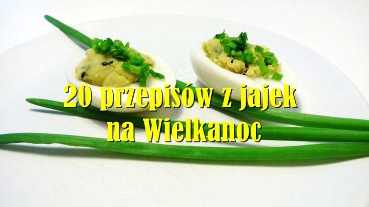 20 przepisów z jajek na Wielkanoc - jestpieknie.pl