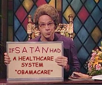 Church Lady from Church Chat (SNL) Obamacare Meme An SNL skit but truth is -satan DOES WORK IN AND THROUGH PEOPLE WHEN THEY LET HIM!