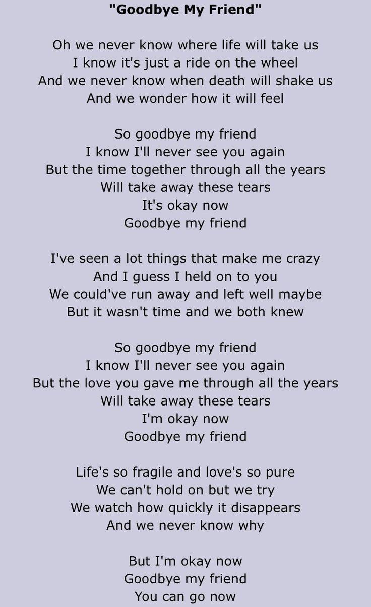 Goodbye to you my friend lyrics