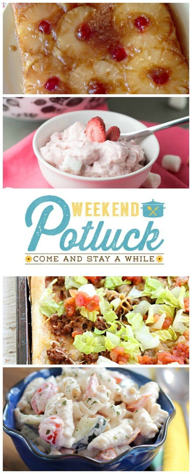 Recipes featured at Weekend Potluck #271 include: Vintage Pineapple Upside Down Cake, Taco Pizza, Strawberry Fluff, and Ranch Pasta Salad.
