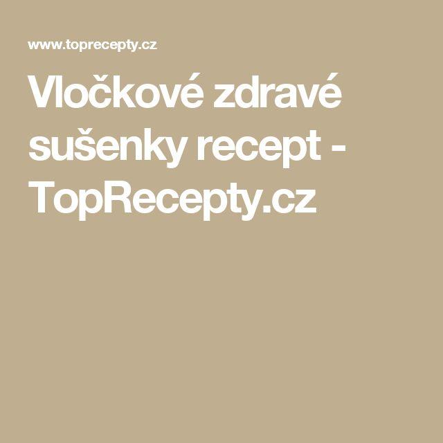 Vločkové zdravé sušenky recept - TopRecepty.cz