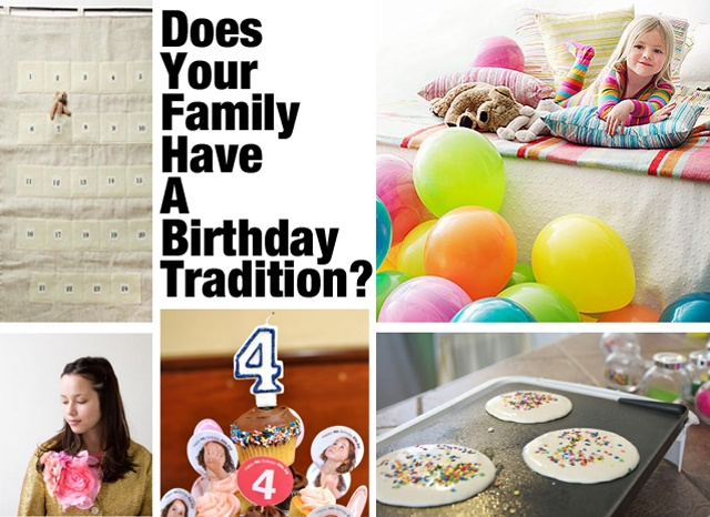 Great ideas for birthday traditions. Love waking up to a room filled with balloons!