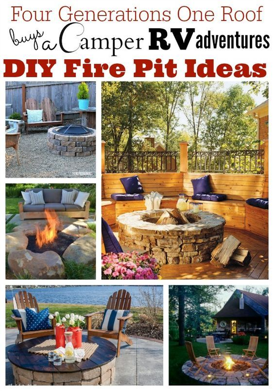DIY fire pit ideas - Four Generations One Roof buys a camper
