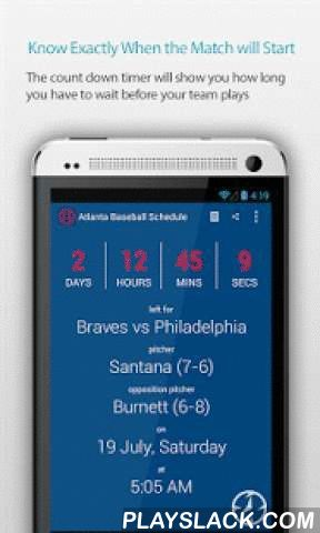 Atlanta Baseball Schedule  Android App - playslack.com , Do you watch every match which Atlanta Braves play? This app reminds you when they play!This is the best app for all the latest-breaking news, transfer rumours, fixtures, results, live scores, and more straight to your phone. A must have for all Atlanta Braves Baseball fans!Features:• This app rings an alarm, 30 minutes before the match starts• It shows the match time in your local timezone• Match countdown timer• Live match updates•…