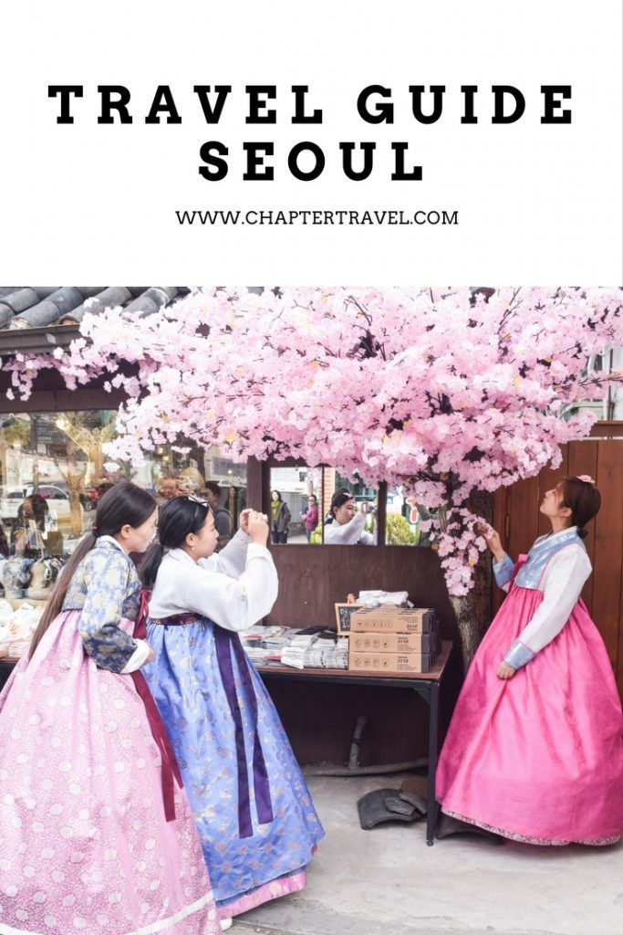 Things to do in Seoul, Complete Travel Guide Seoul, Everythings you need to know about Seoul, How to travel in Seoul, Hotspots in Seoul, Where to go in Seoul, Where to go in Korea #Seoul #Korea #SouthKorea