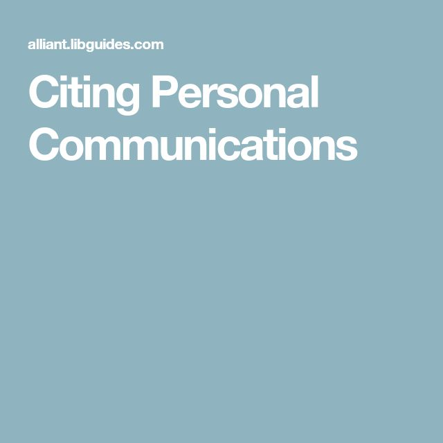 Citing Personal Communication Apa Style Person Alliant Library Dissertation