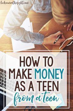 How to Make Money as a Teen - from a teen entrepreneur!