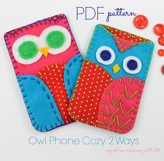 Owl Phone Cozy Felt Craft PDF Pattern - 2 ways! The Owl phone cozy has been one of my signature items for the past few years so Im now offering the