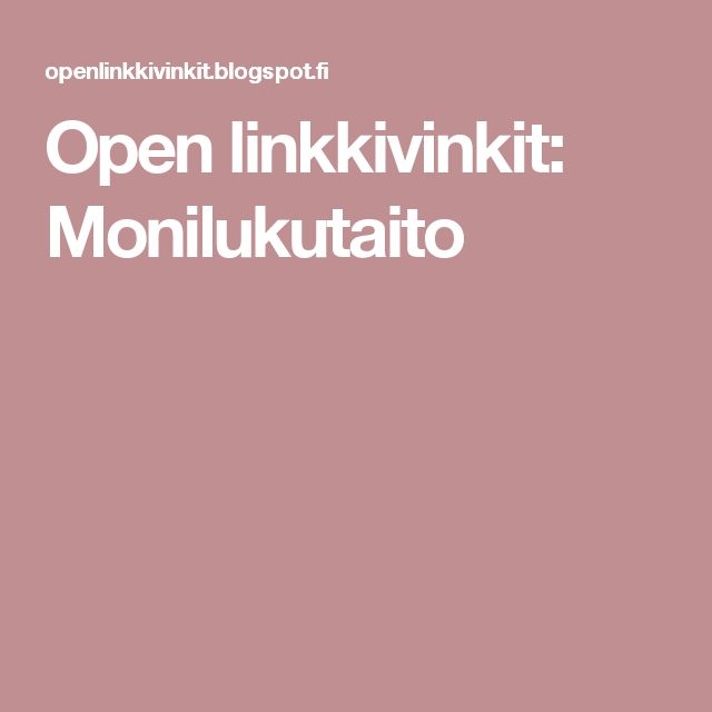 Open linkkivinkit: Monilukutaito