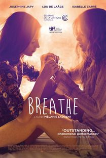 The 100 Best Movies on Netflix (February 2017):     76. Breathe    Year: 2014 Director: Mélanie Laurent