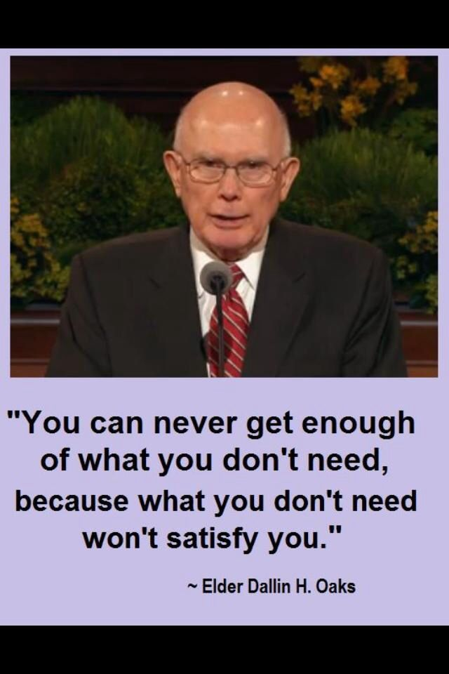 What you don't need won't satisfy you