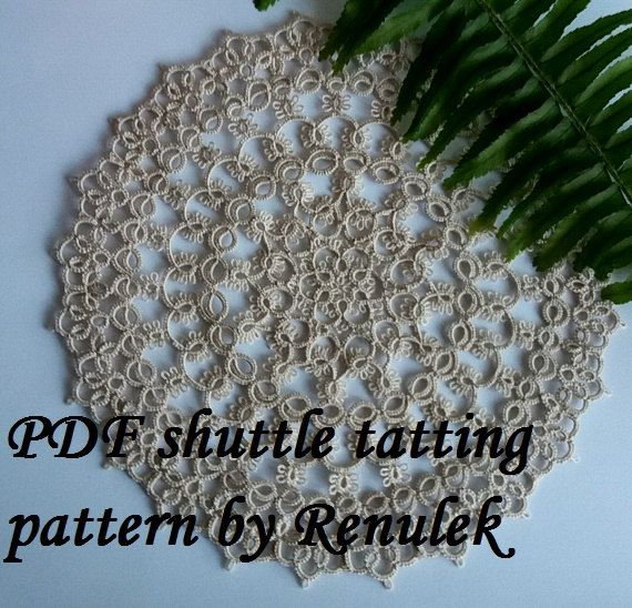my tatting pattern: https://www.etsy.com/listing/453920182/pdf-original-shuttle-tatting-pattern