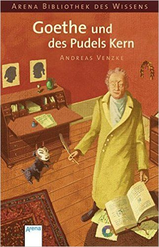 Andreas Venzke: Goethe und des Pudels Kern (2006)