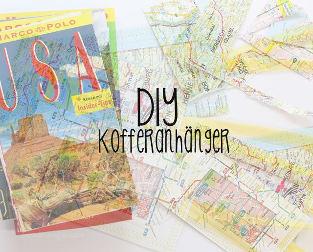 DIY Kofferanhänger // Landkarten // was eigenes Blog