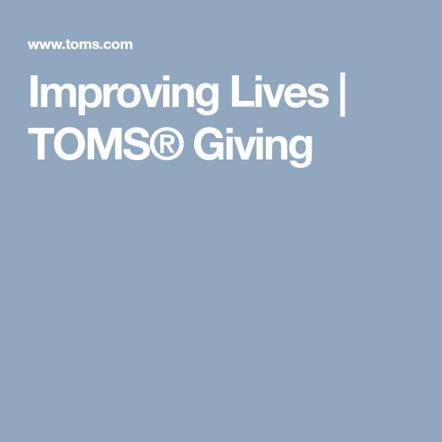 Improving Lives | TOMS® Giving