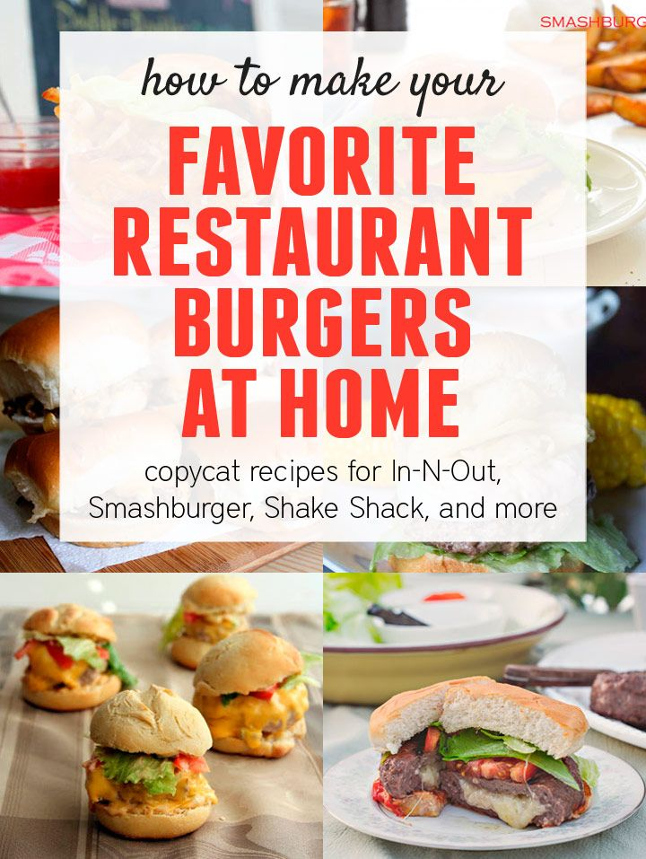 The Fake Shack (or The Shack Burger At Home) Recipes — Dishmaps