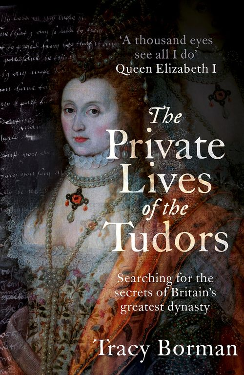 New book by historian Tracy Borman, to be released on 19th of May, 2016.