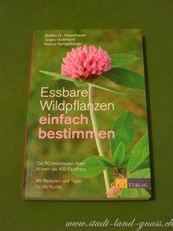 Essbare Wildpflanzen Buch sehr empfehlenswert