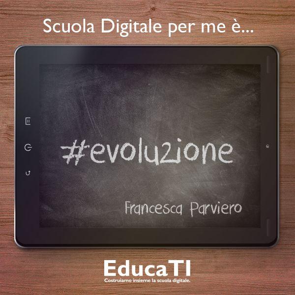 Francesca #Parviero e la sua #scuola #digitale: sempre in #evoluzione!