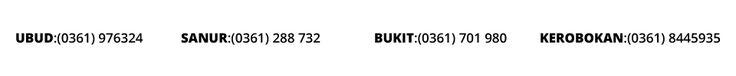 Bali Buda cafe Ubud UBUD:(0361) 976324SANUR:(0361) 288 732BUKIT:(0361) 701 980KEROBOKAN:(0361) 8445935