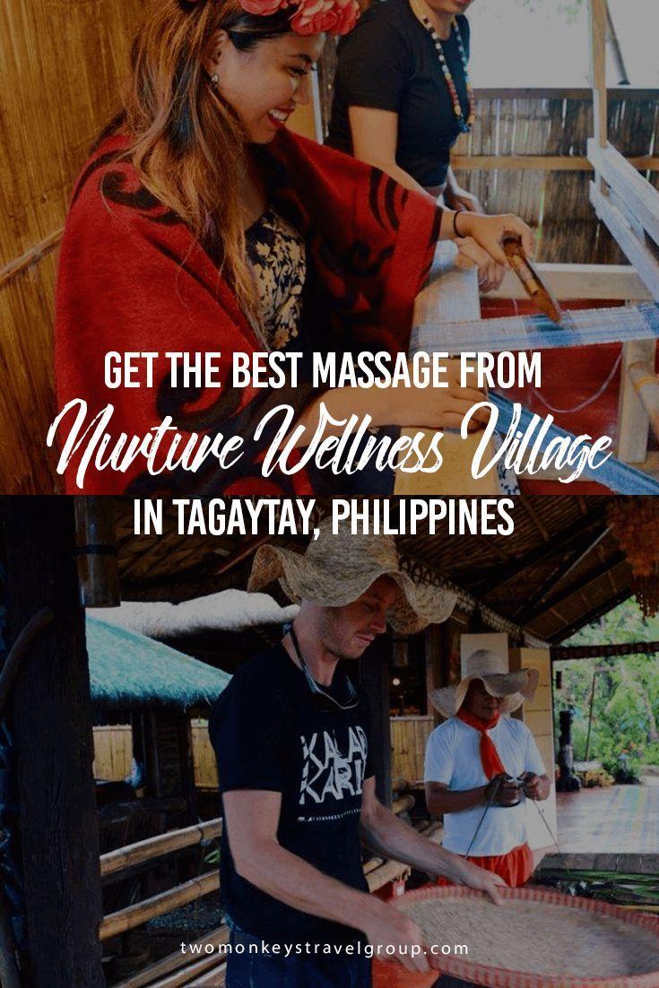 Get the Best Massage from Nurture Wellness Village in Tagaytay, Philippines