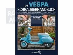Superb Ende M rz ist vom Heel Verlag f r die Vespa Smallframe Primavera uvm ein Schrauberhandbuch herausgekommen das in keiner Vespa Werkstatt fehlen