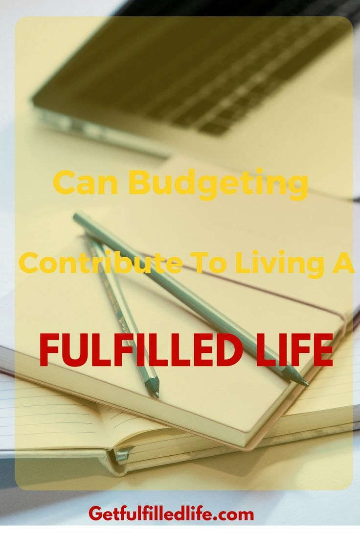 Does budgeting contribute to living a fulfilled? Yes, it does because budgeting is what allows you to take control of your finances and live a debt free life.   Check out this monthly budget sheet use it to ascertain your income and take care of your expenses in a way that ensures you are able to save each month.