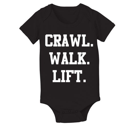 Crawl Walk LIFT funny hip cool party humorous weight by TeesToYou, $8.90