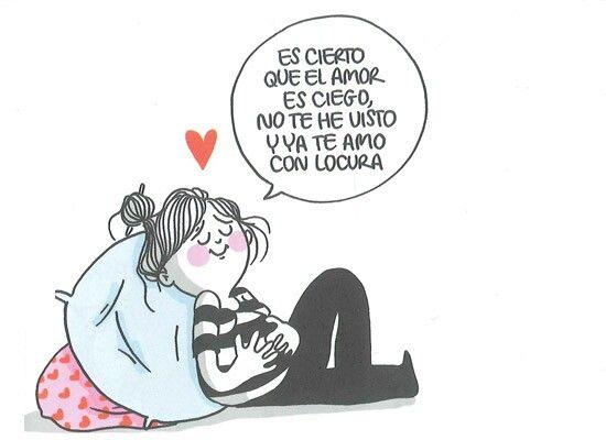 El amor es ciego.