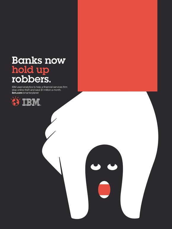 IBM Print Ad Campaign by Noma Bar: Banks now hold up robbers.
