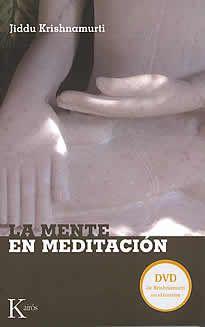 La mente en meditación de Krishnamurti editado por Kairós. Más allá de técnicas, prácticas y métodos hasta ahora conocidos, el presente libro aporta un enfoque distinto sobre la meditación, que niega cualquier logro, propósito u objetivo que deba ser alcanzado por medio de la misma. Krishnamurti mantiene que mientras exista un meditador la meditación no tiene sentido. Si hay un interés, ya sea la consecución de la paz interior, el silencio de la mente o detener el movimiento del…