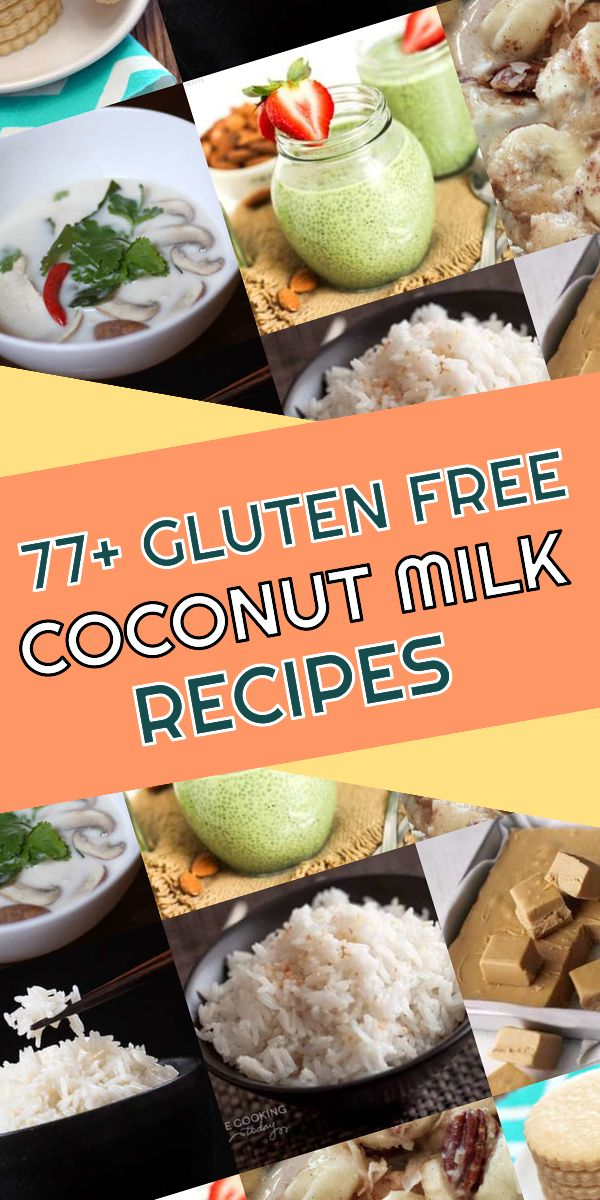Top 77 top rated gluten free coconut milk recipes so far! You need to check  out this selection of gluten free recipes and fell i… | Coconut milk  recipes, Food recipes, Convenience food