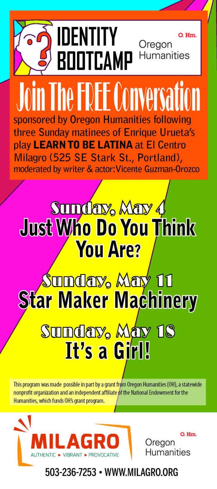 Learn to be Latina: Identity Bootcamp starts this weekend with panelist: Enrique Urueta, Learn to be Latina playwright; Brenda IvelisseAssociate Dean of Students at Portland Community Colleger-Rock Creek and Victor L. Cazares founding member of New Theatre House. Join us! is free.